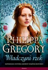 Wojna dwu róż 3 Władczyni rzek - Philippa Gregory | mała okładka
