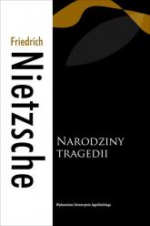 Narodziny tragedii - Friedrich Nietzsche   mała okładka