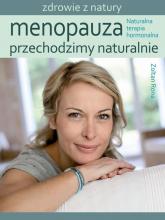 Menopauza Przechodzimy naturalnie Naturalna terapia hormonalna - Zoltan Rona | mała okładka