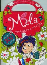 Mela motylkowa wróżka Magiczna kolorowanka - zbiorowa praca | mała okładka