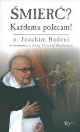 Śmierć Każdemu polecam - Badeni Joachim, Petrowa-Wasilewicz Alina | mała okładka