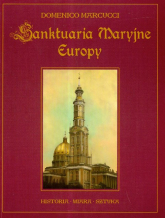 Sanktuaria Maryjne Europy - Domenico Marcucci | mała okładka