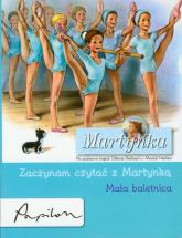 Martynka Zaczynam czytać z Martynką Mała baletnica - Gilbert Delahaye | mała okładka