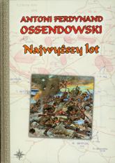 Najwyższy lot - Ossendowski Antoni Ferdynand | mała okładka