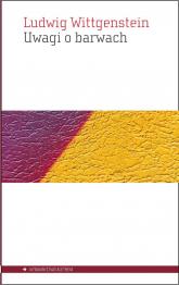 Uwagi o barwach - Ludwig Wittgenstein | mała okładka