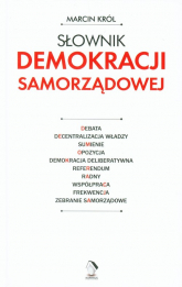 Słownik demokracji samorządowej - Marcin Król | mała okładka