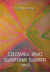 Człowiek jako symfonia świata Tom 2 - Rudolf Steiner | mała okładka