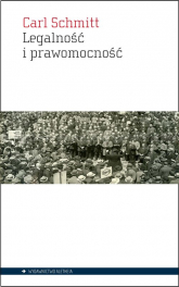 Legalność i prawomocność - Carl Schmitt | mała okładka