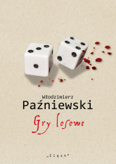 Gry losowe - Włodzimierz Paźniewski | mała okładka