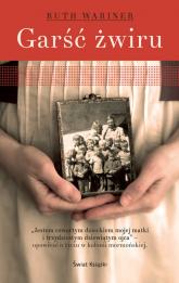 Garść żwiru - Ruth Wariner | mała okładka
