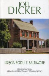 Księga rodu z Baltimore - Joel Dicker | mała okładka