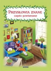 Przysłowia znane często powtarzane - Maria Pietruszewska   mała okładka