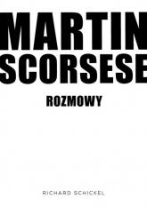 Martin Scorsese Rozmowy - Richard Schickel | mała okładka