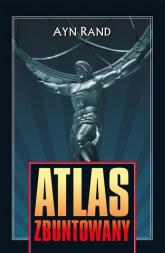 Atlas zbuntowany - Rand Ayn | mała okładka