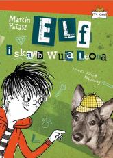 Elf i skarb wuja Leona - Marcin Pałasz | mała okładka