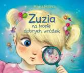 Zuzia na tropie dobrych wróżek - Anna Potyra | mała okładka