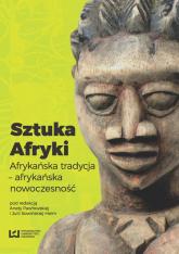 Sztuka Afryki Afrykańska tradycja - afrykańska nowoczesność -  | mała okładka