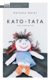 Kato-tata Nie-pamiętnik - Halszka Opfer | mała okładka
