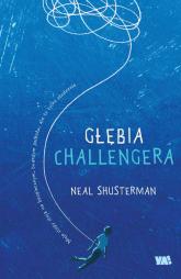 Głębia Challengera - Neal Shusterman   mała okładka
