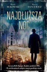 Najdłuższa noc - Marek Bukowski, Maciej Dancewicz | mała okładka