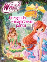 Winx Przygoda w magicznym parku - praca zbiorowa | mała okładka