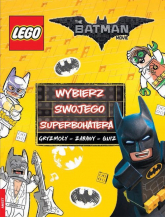 Lego Batman Movie. Wybierz swojego superbohatera. LYS-450 -    mała okładka