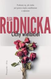 Cichy wielbiciel - Olga Rudnicka | mała okładka