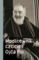 Modlitewnik czcicieli Ojca Pio - Józef Marecki | mała okładka