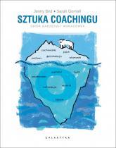 Sztuka coachingu Zbiór narzędzi i wskazówek - Bird Jenny, Gornall Sarah | mała okładka