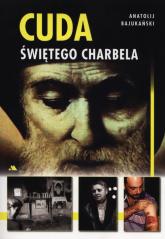 Cuda świętego Charbela - Anatolij Bajukański | mała okładka