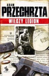 Wilczy Legion - Adam Przechrzta | mała okładka