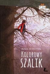 Kolorowy szalik - Barbara Kosmowska | mała okładka