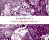 Dominikanie o ośmiu błogosławieństwach -    mała okładka