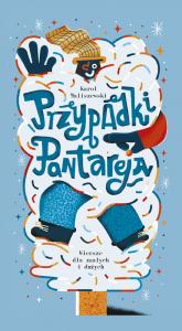Przypadki Pantareja Wiersze dla małych i dużych - Karol Maliszewski | mała okładka