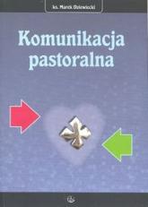 Komunikacja pastoralna - Marek Dziewiecki | mała okładka