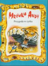 Mrówka Andy/Przygoda w cyrku -  | mała okładka