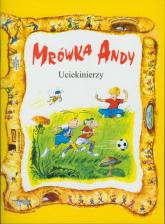 Mrówka Andy/Uciekinierzy -  | mała okładka