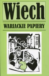 Wariackie papiery - Wiech Wiechecki Stefan | mała okładka