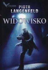 Widowisko - Piotr Langenfeld | mała okładka