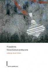 Przesilenie Nowa kultura polityczna - zbiorowa Praca | mała okładka