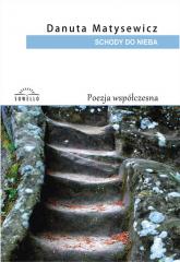 Schody do nieba - Danuta Matysewicz | mała okładka