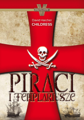Piraci i templariusze - Childress David Hatcher | mała okładka