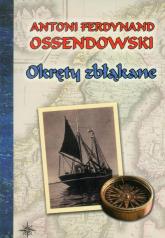Okręty zbłąkane - Ossendowski Antoni Ferdynand | mała okładka