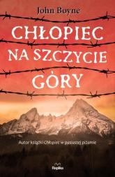 Chłopiec na szczycie góry - John Boyne | mała okładka