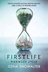 Firstlife Pierwsze życie - Gena Showalter | mała okładka