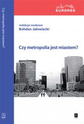 Czy metropolia jest miastem -  | mała okładka