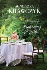 Czary Codzienności Tom 3 Słoneczna przystań - Agnieszka Krawczyk | mała okładka