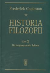 Historia filozofii Tom 2 Od Augustyna do Szkota - Frederick Copleston | mała okładka