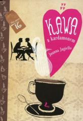 Kawa z kardamonem - Joanna Jagiełło | mała okładka