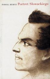 Portret Słowackiego - Paweł Hertz   mała okładka